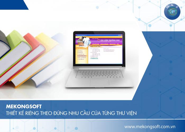 Mekongsoft thiết kế riêng theo đúng nhu cầu của từng thư viện