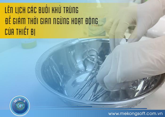 Lên lịch các buổi khử trùng để giảm thời gian ngừng hoạt động của thiết bị