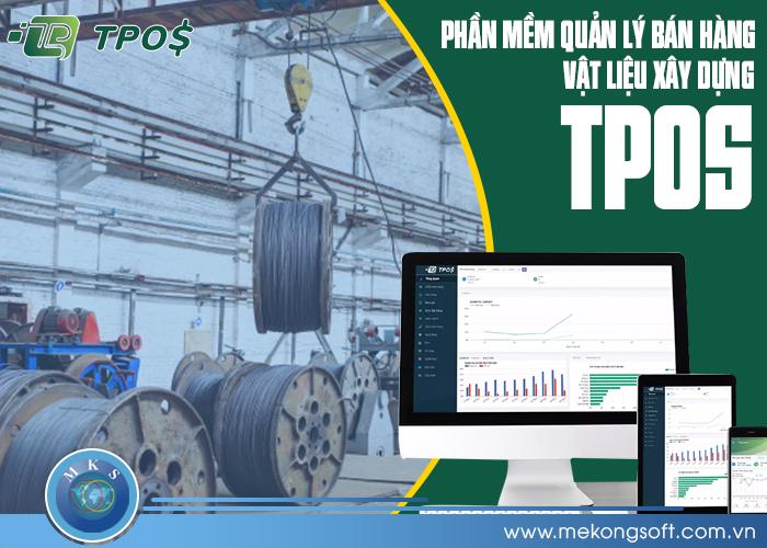 Phần mềm quản lý bán hàng vật liệu xây dựng TPos